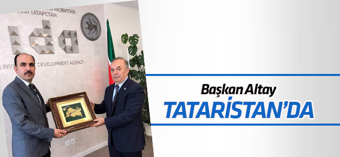 TDBB Başkanı Altay Tataristan'da