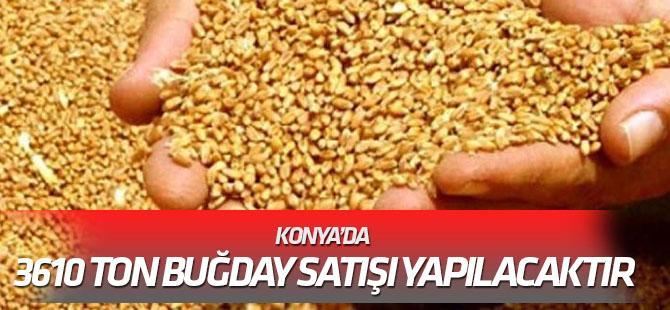 Konya'da 3610 ton buğday satışı yapılacak