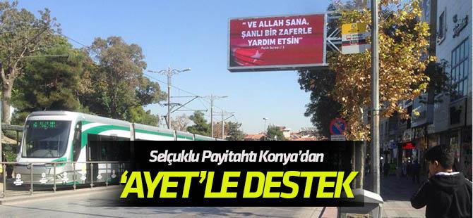 """Selçuklu payitahtı Konya'dan Barış Pınarı'na """"ayet""""le destek verdi"""