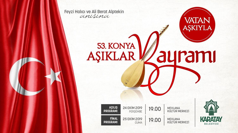 """Türkiye'nin Âşıkları"""" bu yıl da Konya'da buluşuyor"""