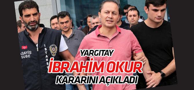 SON DAKİKA  Yargıtay 9. Ceza Dairesi, eski HSYK 1. Daire Başkanı İbrahim Okur kararını açıkladı