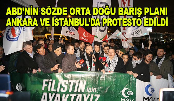 ABD'nin sözde Orta Doğu barış planı Ankara ve İstanbul'da protesto edildi