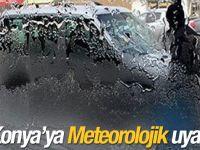 Konya'ya Meteorolojik Uyarı!