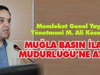 M. Ali Köseoğlu, Basın İlan Kurumu Muğla İl Müdürü oldu