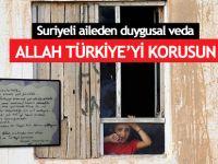 Suriyeli aileden duygusal veda: Allah Türkiye'yi korusun