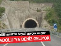 İç Anadolu denize kavuşuyor