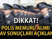 Polis memuru alımı sınavının sonuçları açıklandı TIKLA-ÖĞREN