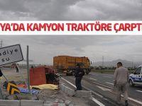 Konya'da kamyon traktöre çarptı: 1 ölü