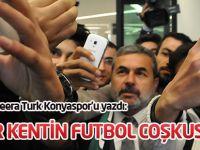 Bir kentin futbol coşkusu: Konya