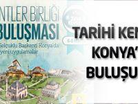 Tarihi kentler Konya'da buluşuyor