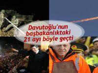 Davutoğlu'nun başbakanlıktaki 21 ayı böyle geçti