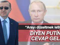 Cumhurbaşkanı Erdoğan'dan Putin'e cevap geldi