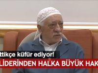 FETÖ Lideri Gülen'den darbeye karşı duran halka büyük hakaret