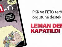 Leman Dergisi Kapatıldı