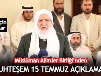 Müslüman Alimler Birliği'nden muhteşem 15 Temmuz açıklaması