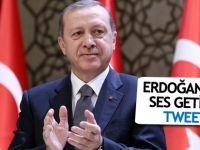 Erdoğan'dan ses getiren tweet!