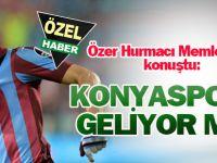 Özer Hurmacı: Konya şehri ve Konyaspor'u beğeniyorum