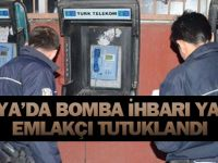 """Zaman Kazanmak İçin """"Bomba"""" İhbarı Yapan Emlakçı Tutuklandı"""
