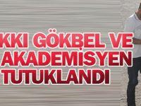 Eski Rektör Prof. Dr. Gökbel ve 39 Akademisyen Tutuklandı