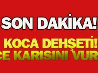 Karaman'da koca dehşeti: Önce karısını vurdu...