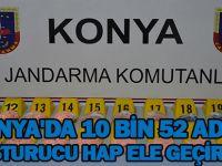 Konya'da 10 bin 52 adet uyuşturucu hap ele geçirildi