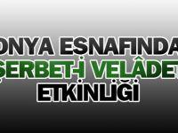 Konya esnafından Şerbet-i Velâdet etkinliği