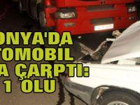 Konya'da Otomobil Tır'a Çarptı: 1 Ölü