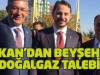 Başkan'dan Beyşehir'e doğalgaz talebi