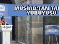 MÜSİAD'tan tarih yürüyüşü