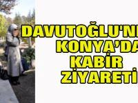 Davutoğlu'ndan Kabir Ziyareti