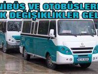Minibüs ve otobüslerde büyük değişiklikler geliyor