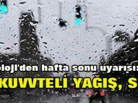 Meteoroloji'den hafta sonu uyarısı: Kar, kuvvteli yağış, sel...