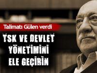 Gülen: TSK ve devlet yönetimini ele geçirin!