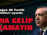 Erdoğan AK Partili Vekilleri Uyardı: ByLock'tan Yakalananlar Gelip Bana Ağlamasın