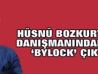 Hüsnü Bozkurt'un danışmanından da 'Bylock' çıktı