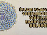 Uluslararası İslam Sanatları Yarışmasında ödüller sahiplerini buluyor