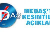 MEDAŞ'tan kesintilere açıklama
