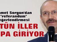 "Ahmet Sorgun'dan ""referandum"" değerlendirmesi"