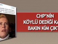 CHP'nin köylü dediği kadın bakın kim çıktı!