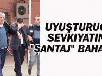 """Uyuşturucu Sevkıyatına """"Şantaj"""" Bahanesi"""