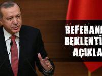 Erdoğan referandum beklentisini açıkladı