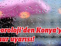 Meteoroloji'den Konya ve çevresine yağış uyarısı