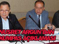 Nusret Argun'dan 'Kumpas' açıklaması