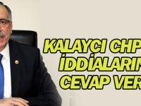 Kalaycı CHP'nin iddialarına cevap verdi