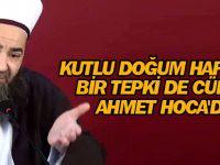 Kutlu doğum haftasına bir tepki de Cübbeli Ahmet Hoca'dan