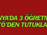 Konya'da 3 öğretmen FETÖ'den tutuklandı