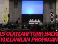 """1915 Olayları Türk Halkına Karşı Kullanılan Propagandadır"""""""