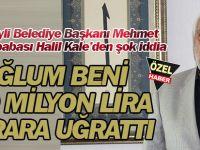 Mehmet Kale'nin babası Halil Kale'den şok iddia:OĞLUM BENİ 300 MİLYON LİRA ZARARA UĞRATTI