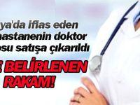 Konya'da İflas Eden Özel Hastane Doktor Kadrosunu Satışa Çıkardı
