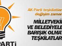 AK Parti teşkilatlarında değişim zamanı